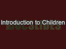 Introduction to Children's Subject HeadingsThe Children's an PowerPoint PPT Presentation