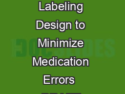 Guidance for Industry  Safety Considerations for Container Labels and Carton Labeling Design to Minimize Medication Errors  DRAFT GUIDANCE This guidance document is being di stributed for comment pur PowerPoint PPT Presentation