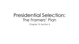 Presidential Selection: