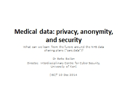 Medical data: privacy, anonymity,