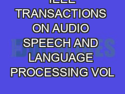 IEEE TRANSACTIONS ON AUDIO SPEECH AND LANGUAGE PROCESSING VOL PDF document - DocSlides