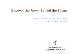 Discover the Power Behind the Badge