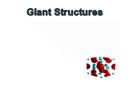 Giant Structures PowerPoint PPT Presentation