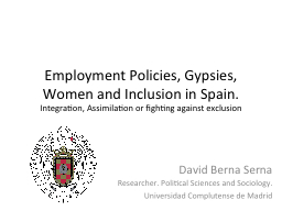 Employment Policies, Gypsies, Women and Inclusion in Spain.