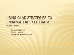 Using GLAD Strategies to Enhance Early Literacy