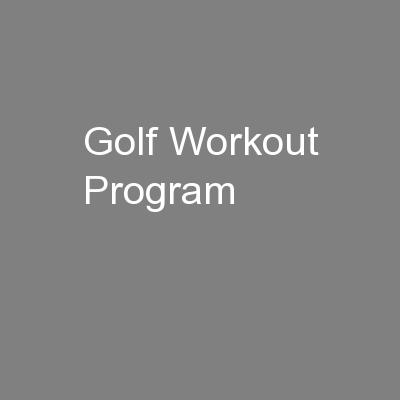 Golf Workout Program