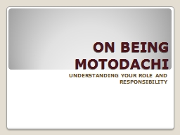 ON BEING MOTODACHI