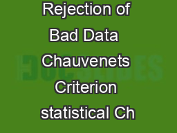Statistical Rejection of Bad Data  Chauvenets Criterion statistical Ch PowerPoint PPT Presentation