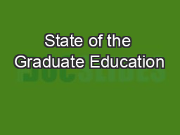 State of the Graduate Education