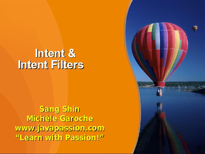 Intent Filters PowerPoint PPT Presentation