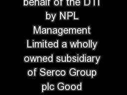 The National Physical Laboratory is operated on behalf of the DTI by NPL Management Limited a wholly owned subsidiary of Serco Group plc Good Practice Guidance Note Introduction This Guidance Note gi