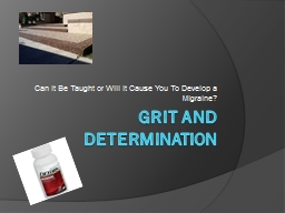 Grit and Determination