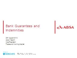 Bank Guarantees and Indemnities