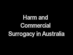 Harm and Commercial Surrogacy in Australia PowerPoint PPT Presentation