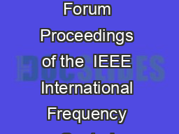 Jointly with the th European Frequency and Time Forum Proceedings of the  IEEE International Frequency Control Symposium and PDA Exhibition U PowerPoint PPT Presentation