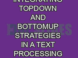 INTEGRATING TOPDOWN AND BOTTOMUP STRATEGIES IN A TEXT PROCESSING SYSTEM Lisa F