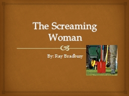 The Screaming Woman PowerPoint PPT Presentation