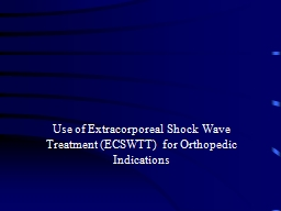 Use of Extracorporeal Shock Wave Treatment