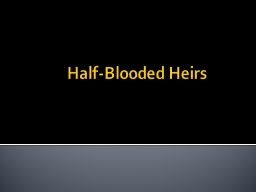 Half-Blooded Heirs