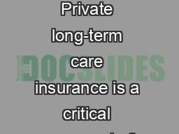 Foreword Private long-term care insurance is a critical component of o PowerPoint PPT Presentation