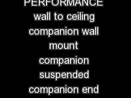 LED DIMENSIONAL DATA FEATURES PRODUCT OVERVIEW PERFORMANCE wall to ceiling companion wall mount companion suspended companion end detail corner detail regress lens trimless mudin WULPDQJH grid trimle