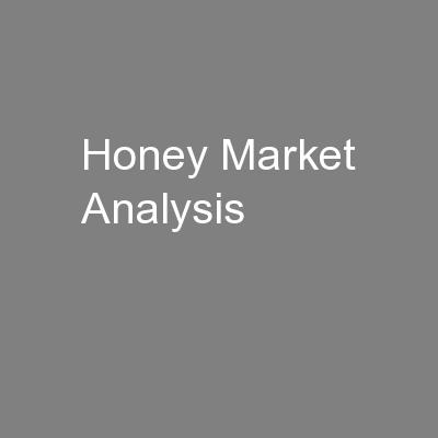 Honey Market Analysis