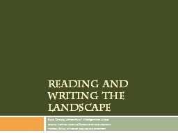 Reading and Writing the Landscape