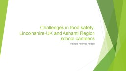 Challenges in food hygiene and safety-comparing Lincolnshir
