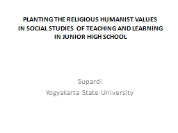 PLANTING THE RELIGIOUS HUMANIST VALUES