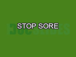 STOP SORE PowerPoint PPT Presentation