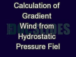 Calculation of Gradient Wind from Hydrostatic Pressure Fiel