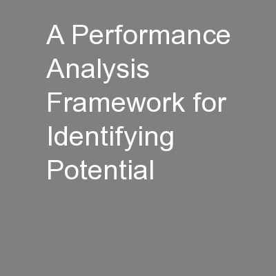 A Performance Analysis Framework for Identifying Potential
