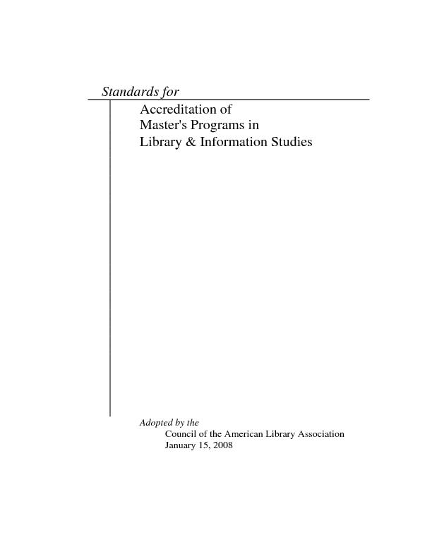 Standards for  Accreditation of  Master's Programs in  Library & Infor