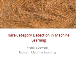 Rare Category Detection in Machine Learning