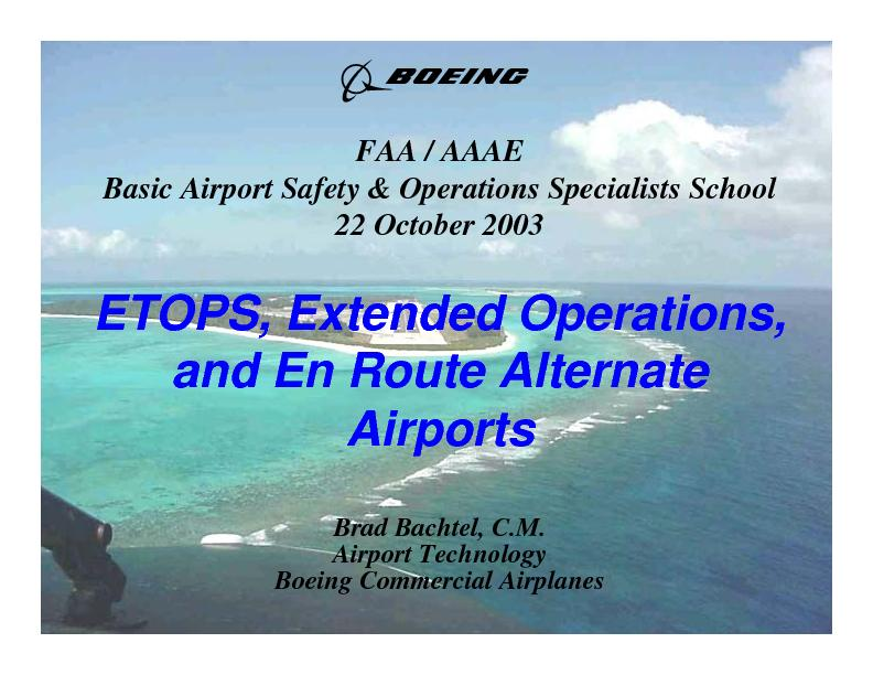 ETOPS, Extended Operations, and En Route Alternate AirportsBrad Bachte