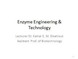 Enzyme Engineering & Technology PowerPoint PPT Presentation