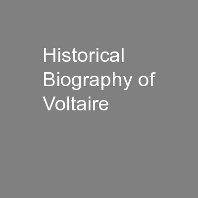 Historical Biography of Voltaire
