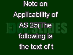 Guidance Note on Applicability of AS 25(The following is the text of t