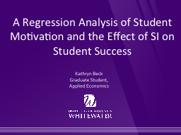 A Regression Analysis of Student Motivation and the Effect