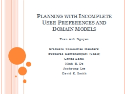 Planning with Incomplete User Preferences and Domain Models