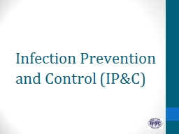 Infection Prevention and Control (IP&C)