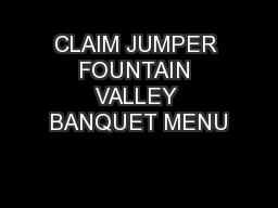 CLAIM JUMPER FOUNTAIN VALLEY BANQUET MENU