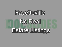 Fayetteville Nc Real Estate Listings PowerPoint PPT Presentation
