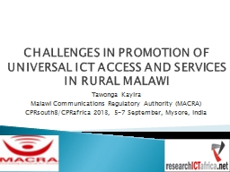 CHALLENGES IN PROMOTION OF UNIVERSAL ICT ACCESS AND SERVICE