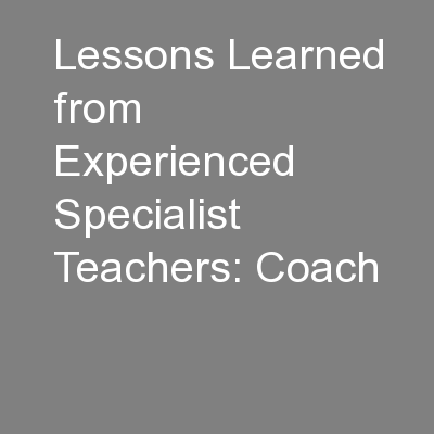 Lessons Learned from Experienced Specialist Teachers: Coach