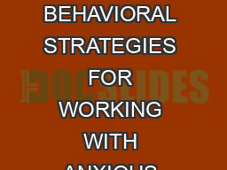 NASP Convention School Based CBT for Anxiety Bernstein Aldridge  May  COGNITIVE BEHAVIORAL STRATEGIES FOR WORKING WITH ANXIOUS YOUTH IN SCHOOLS National Association of School Psychologists Seattle WA