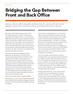 WHITE PAPER Bridging the Gap Between Front and Back Ofce Workforce optimization WFO solutions have transformed front ofce operations but thats just the beginning PowerPoint PPT Presentation