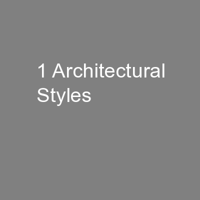1 Architectural Styles