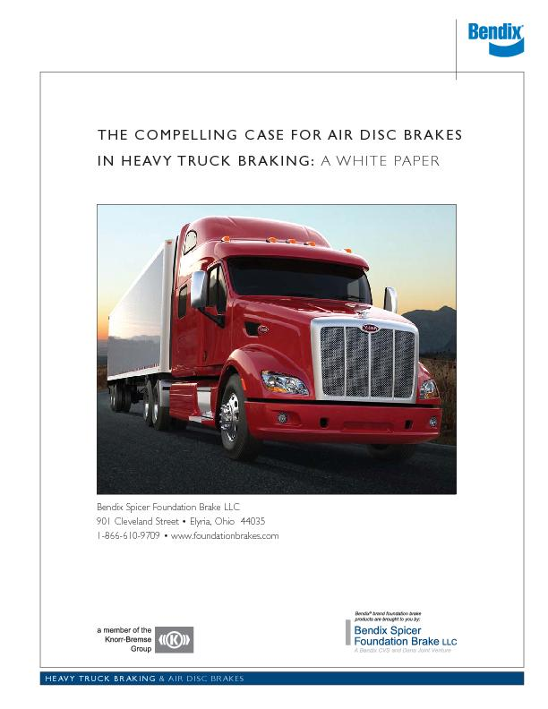THE COMPELLING CASE FOR AIR DISC BRAKES IN HEAVY TRUCK BRAKING: A WHIT
