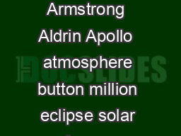 Objective oncepts  moon  silent temperature of the Moon craters orbit Armstrong  Aldrin Apollo  atmosphere button million eclipse solar lunar  flickering glow  Sight words  moon  shimmer  shadow The